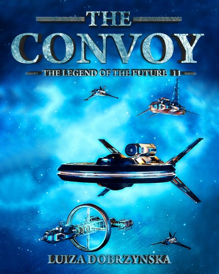 The Convoy - The Legend of the Future - cover