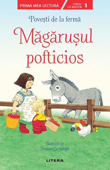 Povești de la fermă - Măgărușul pofticios Prima mea lectură - cover