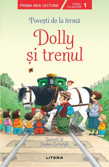 Povești de la ferma - Dolly și trenul Prima mea lectură - cover