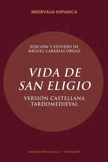 Vida de San Eligio - versión castellana tardomeviedal - cover