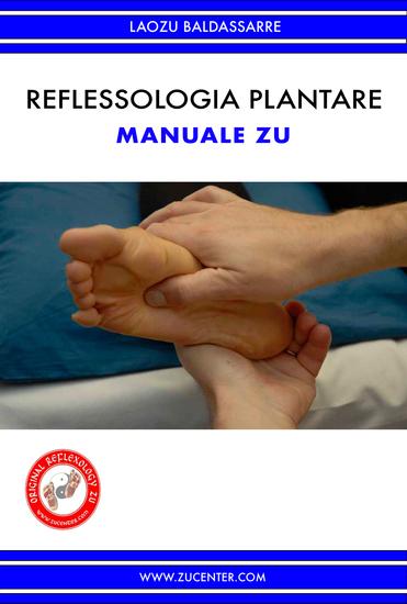 Reflessologia plantare - Manuale Zu - cover