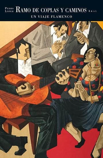 Ramo de coplas y caminos - Un viaje flamenco de Pedro Lópeh - cover