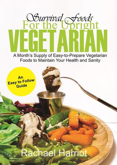 Survival Foods for the Upright Vegan - cover
