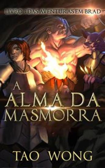 A Alma Da Masmorra - Livro 3 Das Aventuras Em Brad - cover