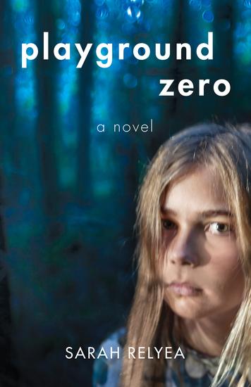 Playground Zero - A Novel - cover