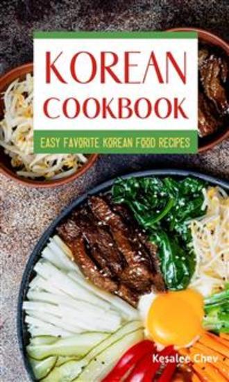Korean Cookbook - Easy Favorite Korean Food Recipes - cover