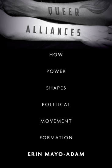 Queer Alliances - How Power Shapes Political Movement Formation - cover