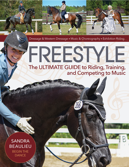 Freestyle - The Ultimate Guide to Riding Training and Competing to Music - cover