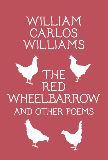 The Red Wheelbarrow & Other Poems - cover