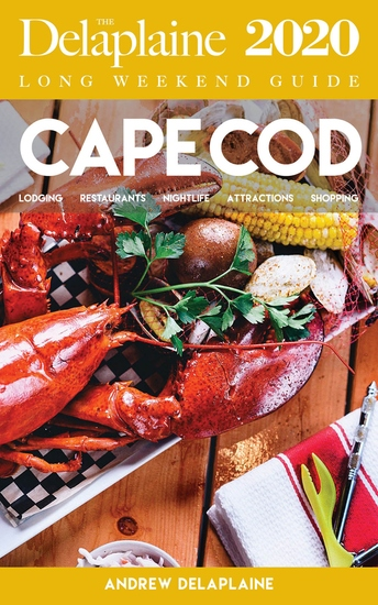 Cape Cod - The Delaplaine 2020 Long Weekend Guide - cover