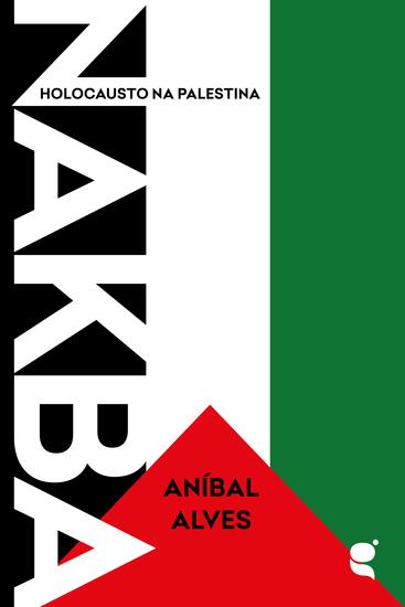 Nakba - Holocausto na Palestina - cover