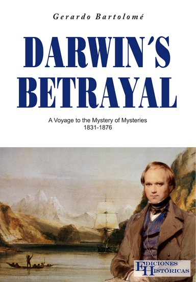 Darwin´s Betrayal - A voyage to the mystery of mysteries - cover