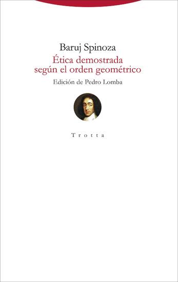 Ética demostrada según el orden geométrico - (edición bilingüe) - cover