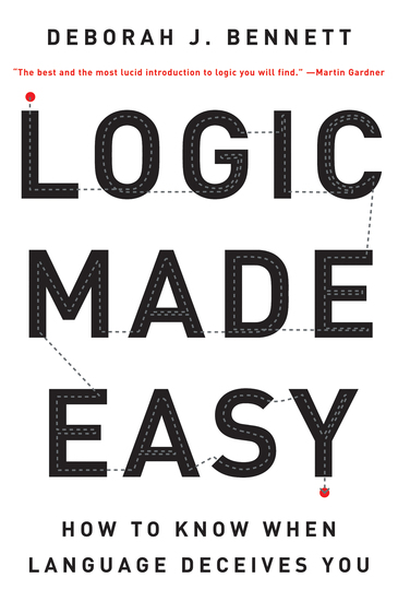 Logic Made Easy: How to Know When Language Deceives You - cover