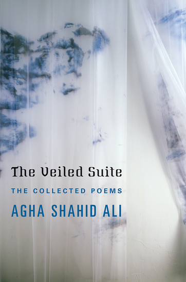 The Veiled Suite: The Collected Poems - cover