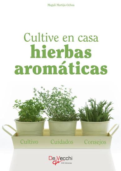 Cultive en casa hierbas aromáticas - cover