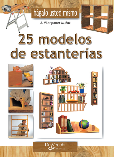 Haga usted mismo 25 modelos de estanterías - cover