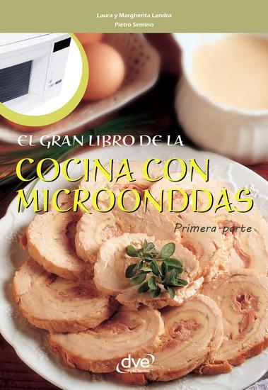 El gran libro de la cocina con microondas - Primera parte - cover
