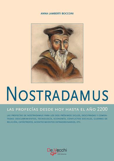 Nostradamus - Las profecías desde hoy hasta el año 2200 - cover