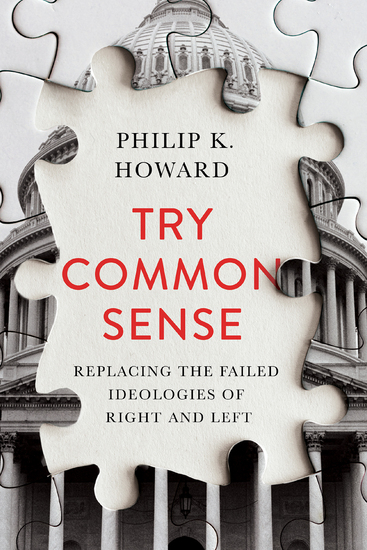 Try Common Sense: Replacing the Failed Ideologies of Right and Left - cover