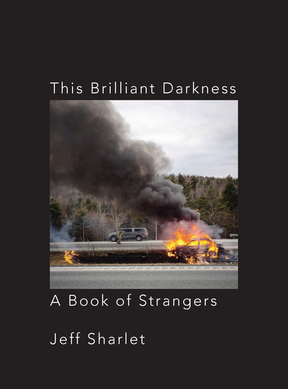 This Brilliant Darkness: A Book of Strangers - cover