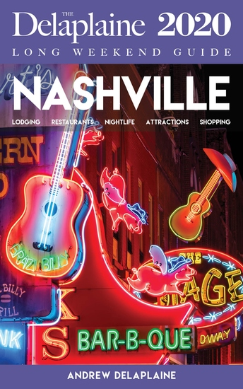Nashville - The Delaplaine 2020 Long Weekend Guide - cover