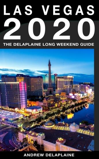 Las Vegas - The Delaplaine 2020 Long Weekend Guide - cover