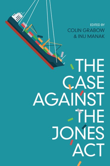The Case against the Jones Act - cover