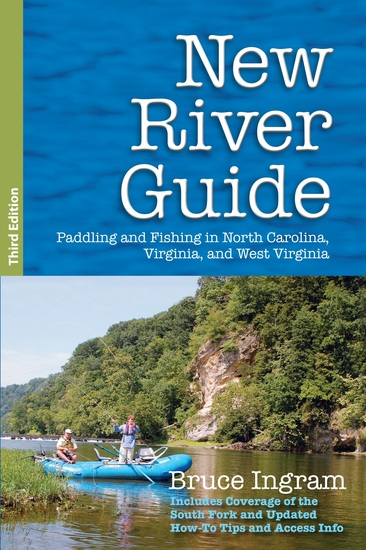 New River Guide - Paddling and Fishing in North Carolina Virginia and West Virginia - cover