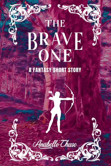 The Brave One - A Fantasy Short Story - cover