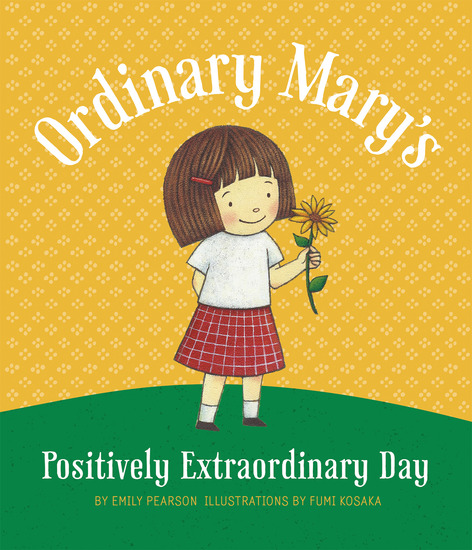 Ordinary Mary's Positively Extraordinary Day - cover