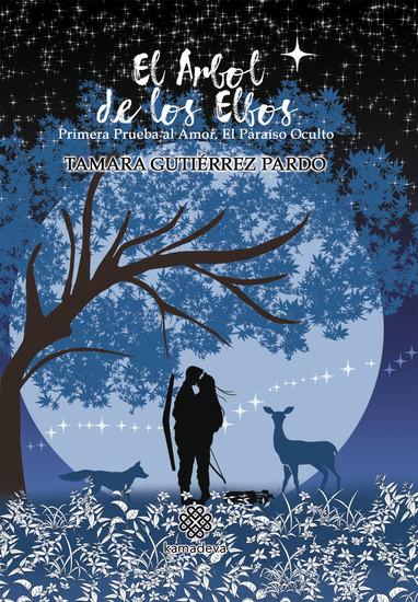 El árbol de los elfos - Primera prueba al Amor El paraíso oculto - cover