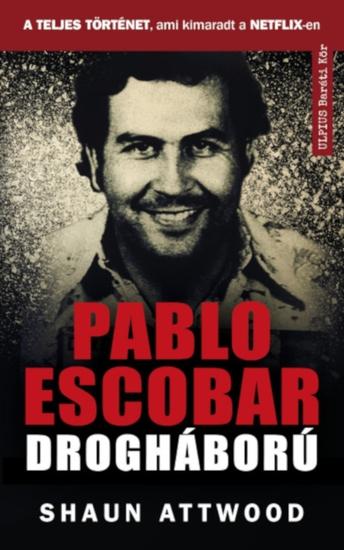 Pablo Escobar drogháború - cover