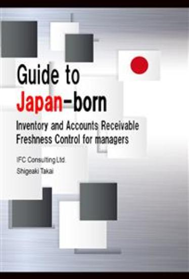 Guide to Japan-born Inventory and Accounts Receivable Freshness Control for managers - cover