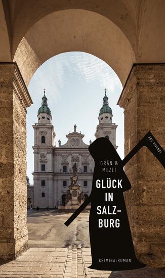 Glück in Salzburg - Martin Glücks vierter Fall - cover