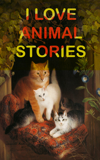 I Love Animal Stories - World's Most-Beloved Tales & Fables (Peter Rabbit Jungle Book The Panchatantra Uncle Wiggily's Adventures Lulu's Library…) - cover