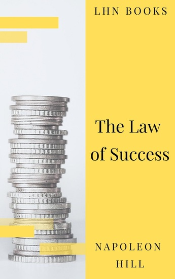 The Law of Success: In Sixteen Lessons - cover