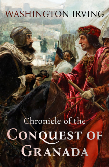 Chronicle of the Conquest of Granada - cover