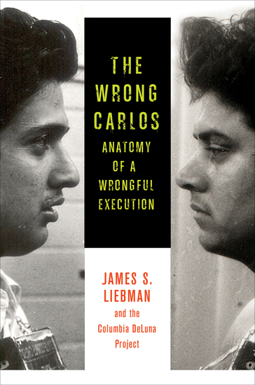 The Wrong Carlos - Anatomy of a Wrongful Execution - cover