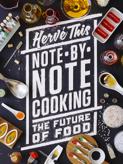 Note-by-Note Cooking - The Future of Food - cover