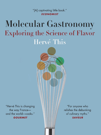 Molecular Gastronomy - Exploring the Science of Flavor - cover