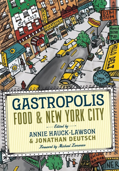 Gastropolis - Food & New York City - cover