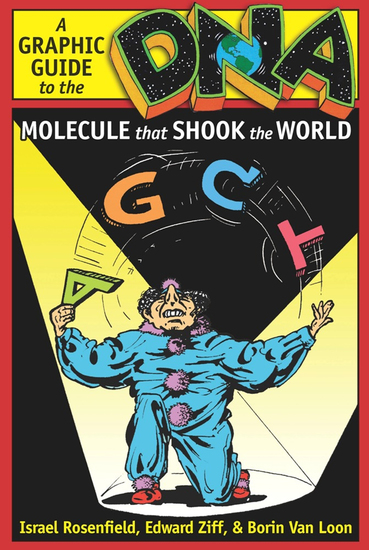DNA - A Graphic Guide to the Molecule that Shook the World - cover