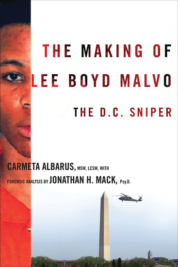 The Making of Lee Boyd Malvo - The DC Sniper - cover