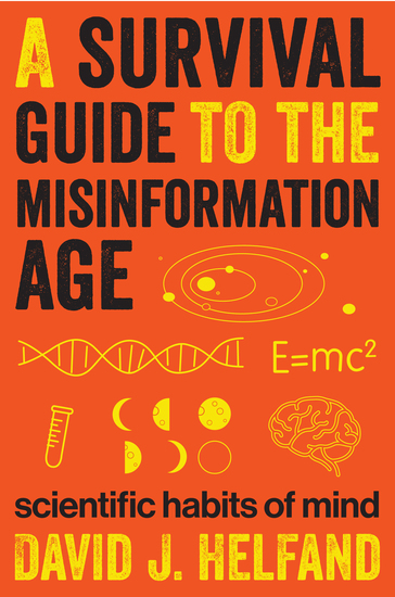 A Survival Guide to the Misinformation Age - Scientific Habits of Mind - cover