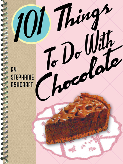 101 Things To Do With Chocolate - cover