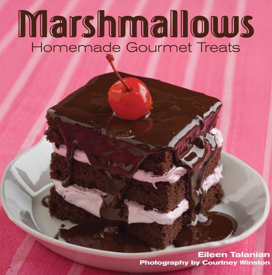 Marshmallows - Homemade Gourmet Treats - cover