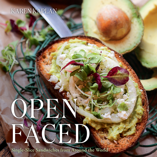 Open Faced - Single-Slice Sandwiches from Around the World - cover