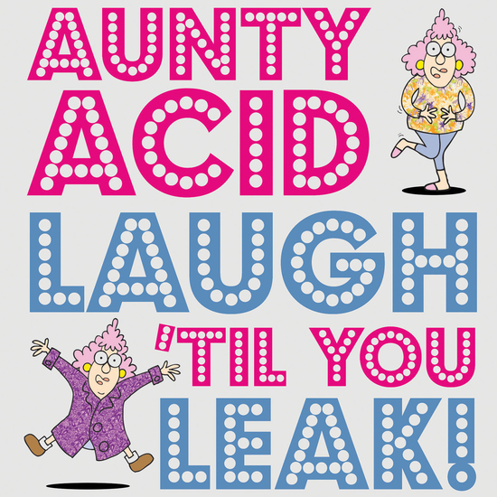 Aunty Acid Laugh 'Til You Leak! - cover