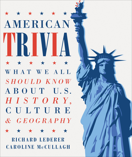 American Trivia - What We Should All Know About US History Culture & Geography - cover